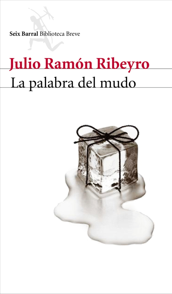 """Portada de """"La palabra del mudo"""", de Julio Ramón Ribeyro"""