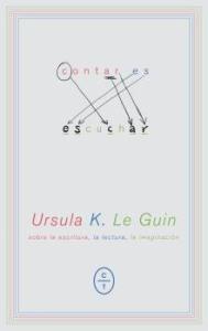 Contar es escuchar, de Ursula K. Le Guin
