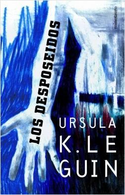 """Portada de """"Los desposeídos"""", de Ursula K. Le Guin"""