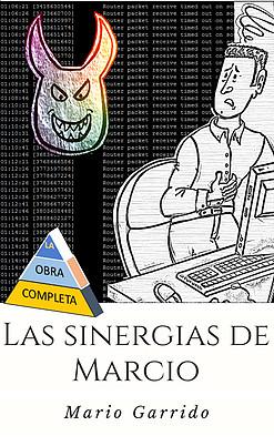 """Portada de """"Las sinergias de Marcio"""", de Mario Garrido"""