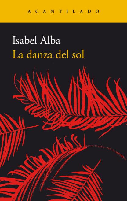 """Portada de """"La danza del sol"""", de Isabel Alba"""