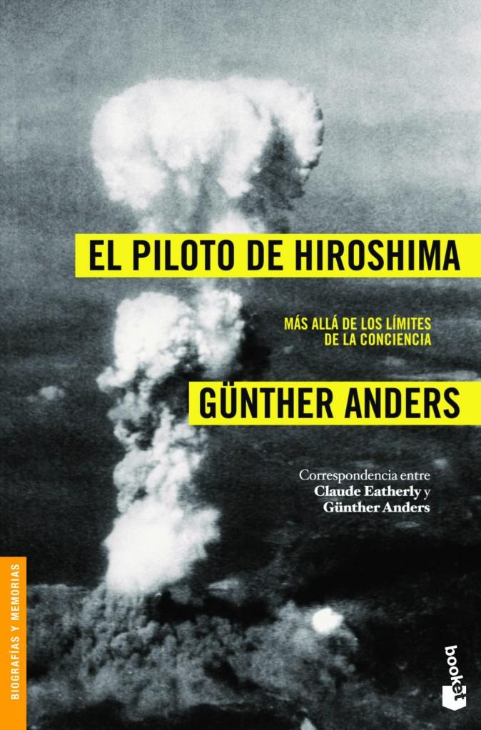 """""""El piloto de Hiroshima"""", de Günter Anders. Portada."""