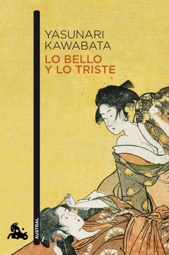 """Portada de """"Lo bello y lo triste"""", de Yasunari Kawabata"""