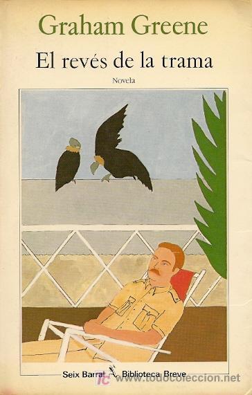 """Portada de """"El revés de la trama"""", de Graham Greene"""