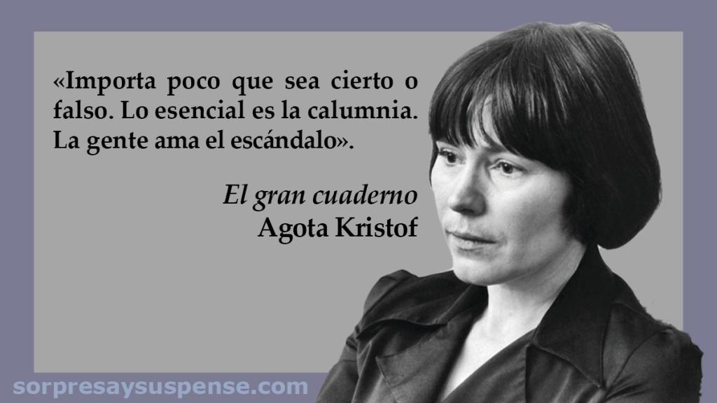 """Cita de """"El gran cuaderno"""", de Agota Kristof, con foto de la autora en primer término."""