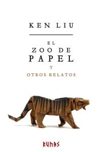 """Portada de """"El zoo de papel"""", de Ken Liu"""